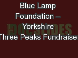 Blue Lamp Foundation – Yorkshire Three Peaks Fundraiser
