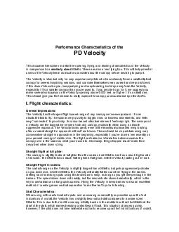 Performance Characteristics of the PD Velocity This document describes in detail the opening flying and landing characteristics of the Velocity in comparison to a similarly sized Stiletto