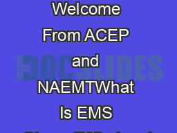EMS WEEK 2015   Welcome From ACEP and NAEMTWhat Is EMS Strong?What mat