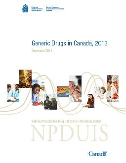 Generic Drugs in Canada, 2013December 2014NPDUISNational Prescription