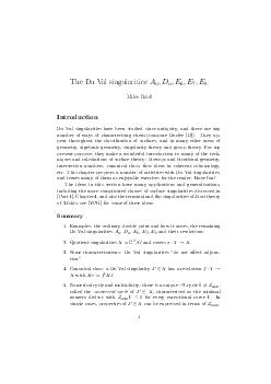 The Du Val singularities D E E E Miles Reid Introduction Du Val singularities have been studied since antiquity and there are any number of ways of characterising them compare Durfee D