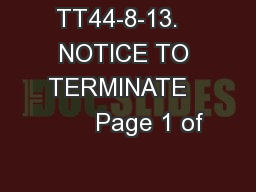 TT44-8-13.   NOTICE TO TERMINATE         Page 1 of