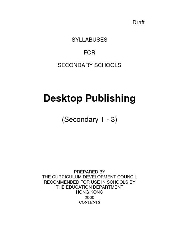 SYLLABUSES  FOR  SECONDARY SCHOOLS   Desktop Publishing  (Secondary 1