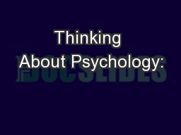 Thinking About Psychology: