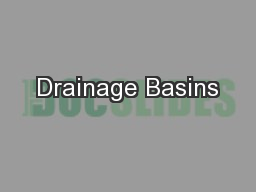 Drainage Basins PowerPoint PPT Presentation