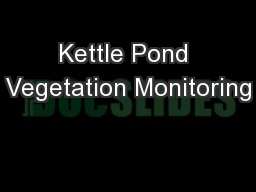 Kettle Pond Vegetation Monitoring