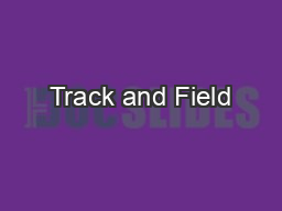 Track and Field PowerPoint PPT Presentation