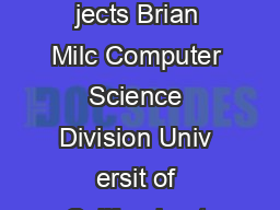 BLOG Probabilistic Mo dels with Unkno wn Ob jects Brian Milc Computer Science Division Univ ersit of California at Berk eley USA milc hcs