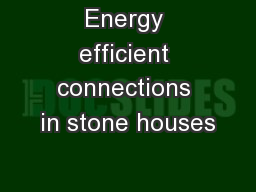 Energy efficient connections in stone houses
