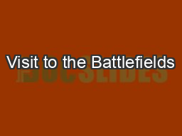 Visit to the Battlefields