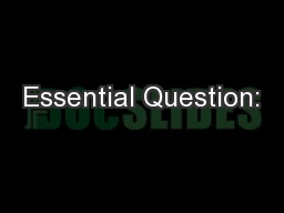 Essential Question: PowerPoint PPT Presentation