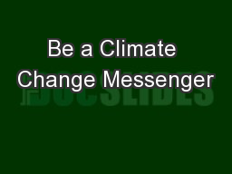 Be a Climate Change Messenger