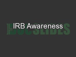 IRB Awareness