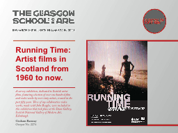 Running Time: Artist films in Scotland from 1960 to now.