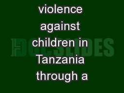 Addressing violence against children in Tanzania through a