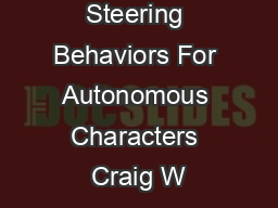 Steering Behaviors For Autonomous Characters Craig W