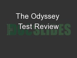 The Odyssey Test Review PowerPoint PPT Presentation