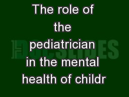The role of the pediatrician in the mental health of childr