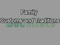 Family Customs and Traditions