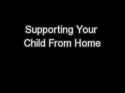 Supporting Your Child From Home