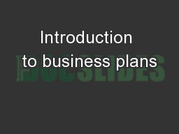 Introduction to business plans PowerPoint PPT Presentation