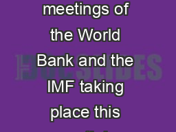 With the spring meetings of the World Bank and the IMF taking place this month in Washington D PDF document - DocSlides