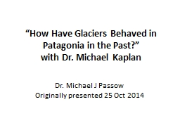 """""""How Have Glaciers Behaved in Patagonia in the Past"""