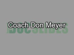 Coach Don Meyer