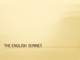 The English Sonnet PowerPoint PPT Presentation