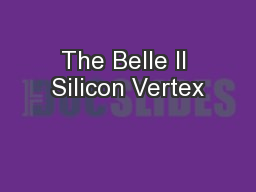 The Belle II Silicon Vertex