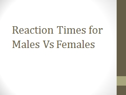 Reaction Times for Males PowerPoint PPT Presentation