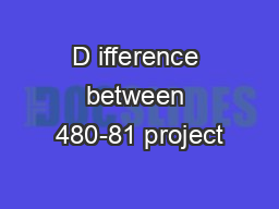 D ifference between 480-81 project