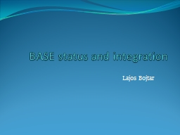 BASE status and integration
