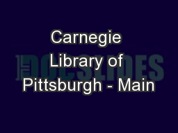 Carnegie Library of Pittsburgh - Main