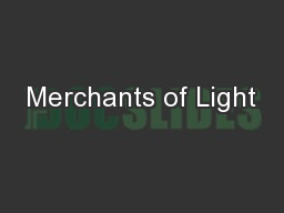 Merchants of Light