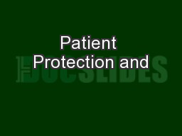 Patient Protection and PowerPoint PPT Presentation