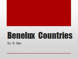 Benelux Countries PowerPoint PPT Presentation