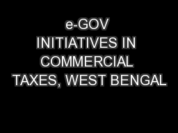e-GOV INITIATIVES IN COMMERCIAL TAXES, WEST BENGAL