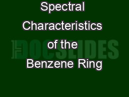 Spectral Characteristics of the Benzene Ring PowerPoint Presentation, PPT - DocSlides