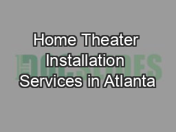Home Theater Installation Services in Atlanta
