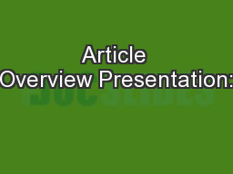 Article Overview Presentation: