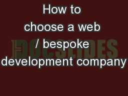 How to choose a web / bespoke development company