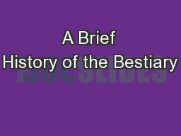 A Brief History of the Bestiary