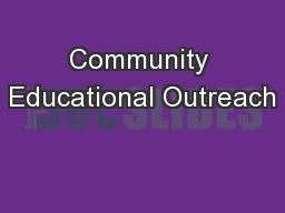 Community Educational Outreach