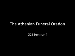 The Athenian Funeral Oration