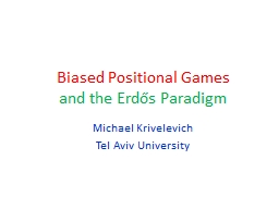 Biased Positional Games PowerPoint PPT Presentation