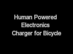 Human Powered Electronics Charger for Bicycle