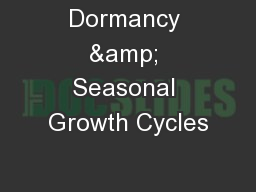 Dormancy & Seasonal Growth Cycles