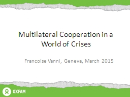 Multilateral Cooperation in a World of Crises