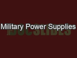 Military Power Supplies PowerPoint PPT Presentation
